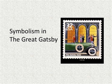 symbols in the great gatsby powerpoint ppt symbolism in the great gatsby powerpoint