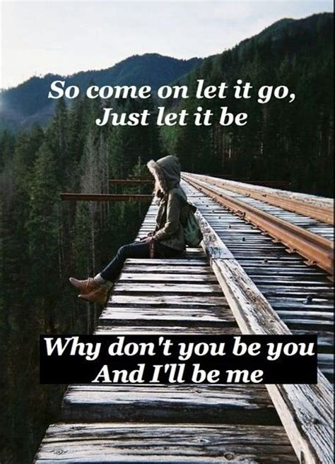james bay let it be lyrics 17 best images about lyrics on pinterest skylar grey