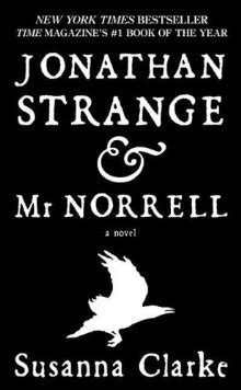 Jonathan Strange and Mr Norrell: a Book & TV Show Review