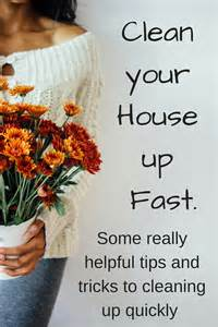 tips to clean your house clean your house up fast some really helpful tips and