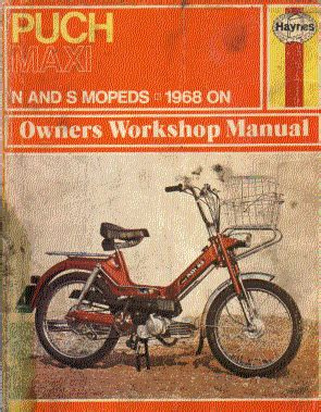Puch Maxi 1968 To 1973 Owners Workshop Haynes Manual