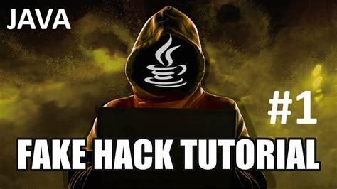 tutorial hack game java java fake hack troll virus programmieren 1 tutorial