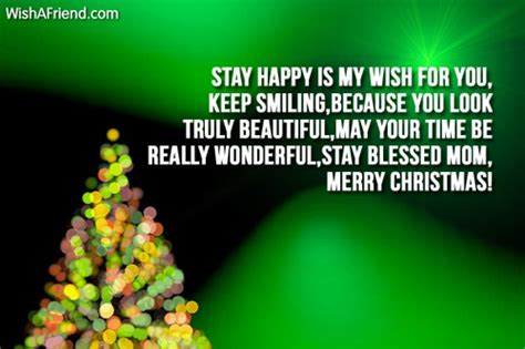 stay happy     christmas messages  mom