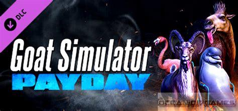 goat simulator free download goat simulator payday free download