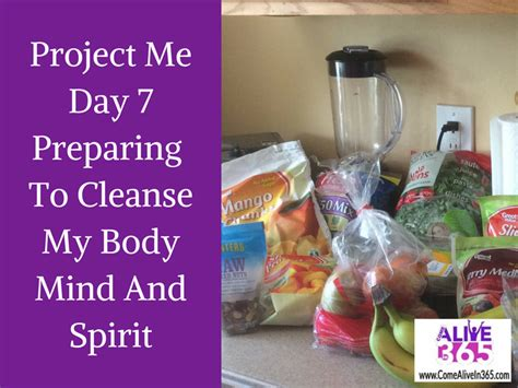 Detox Total Mind And Spirit by Project Me Day 7 Preparing To Cleanse My Mind And