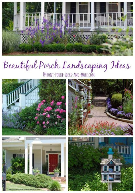 Landscape Ideas Around Porch Porch Landscaping Ideas For Your Front Yard And More