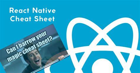 react native beginner tutorial react native beginner s cheat sheet questionnaire codeburst