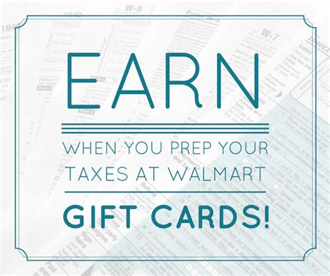 Tax On Gift Cards - save time money with tax prep at walmart earn gift cards