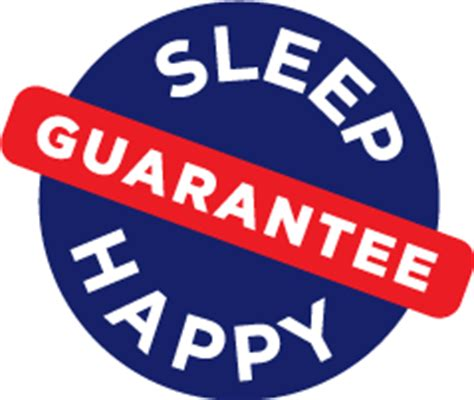 mattress comfort guarantee sleep happy guarantee refund policy
