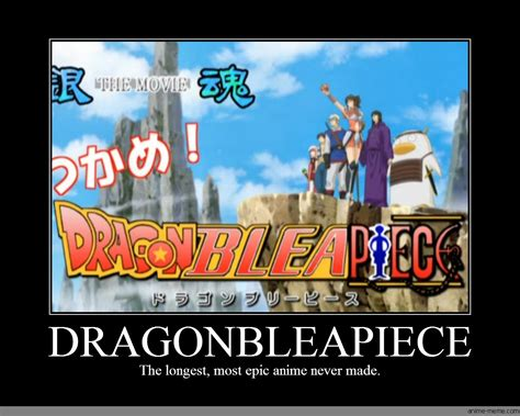 Epic Movie Meme - dragonbleapiece anime meme com