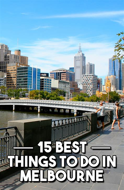 best things to do in 15 best things to do in melbourne travel pleasure