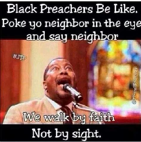 Black Preacher Meme - 1000 images about church funny and so on point lmbo on