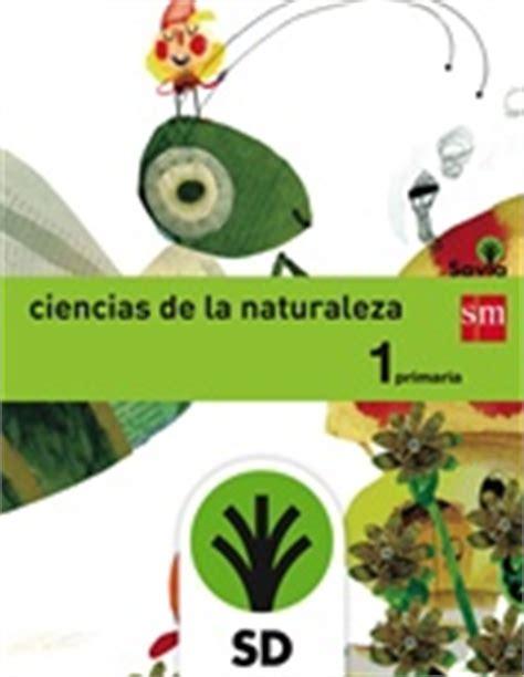 savia ciencias de la 8467575093 sd alumno ciencias de la naturaleza 1 primaria savia smsavia