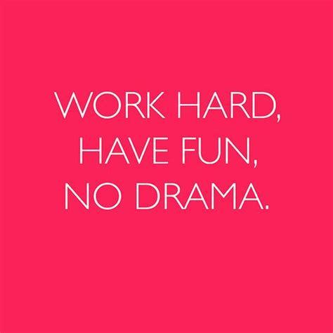 No Drama Quotes Images