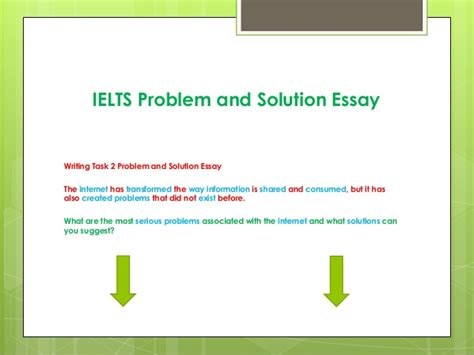 Problem Solution Essay Writing by Ielts Problem And Solution Essay