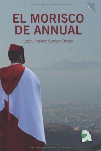 la periodista y el piloto 2x1 edition books quot el morisco de annual edici 243 n corregida y