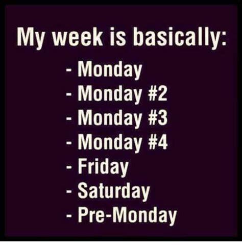 Friday Monday Meme - 25 best memes about monday monday monday monday memes