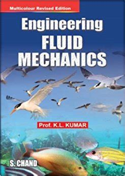 chemical engineering fluid mechanics revised and expanded books engineering fluid mechanics k l kumar 9788121901000
