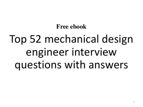 Design Engineer Mechanical Interview Questions | top 52 mechanical design engineer interview questions and