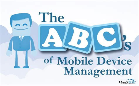 mobile abc the abc s of mobile device management esozo it