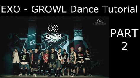 tutorial dance exo mama dance tutorial exo growl part 2 mirrored youtube