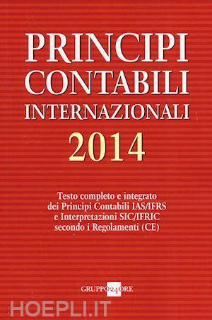 libreria il sole 24 ore principi contabili internazionali 2014 il sole 24
