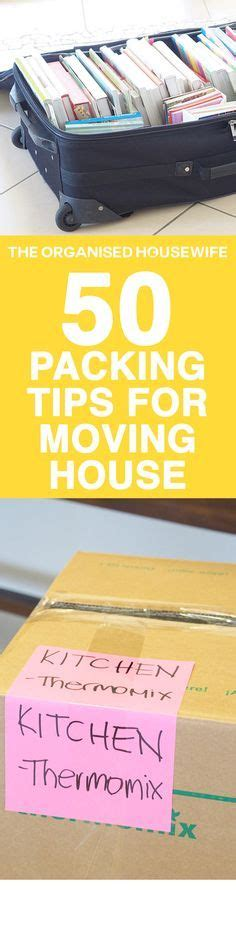 packing and moving tips 25 best ideas about moving packing tips on pinterest