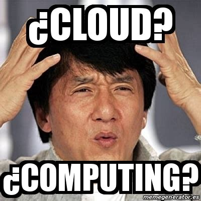 Meme Cloud - meme jackie chan 191 cloud 191 computing 17197426