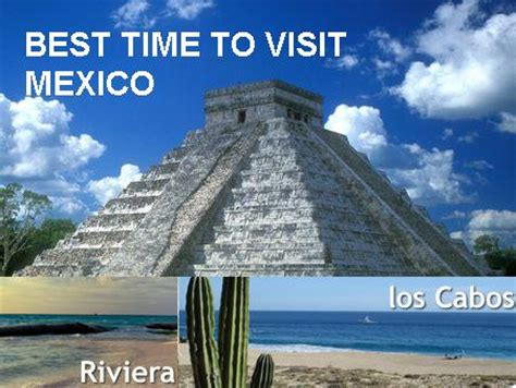 7 Places To Visit At Time by Best Time To Visit Mexico Infohostels