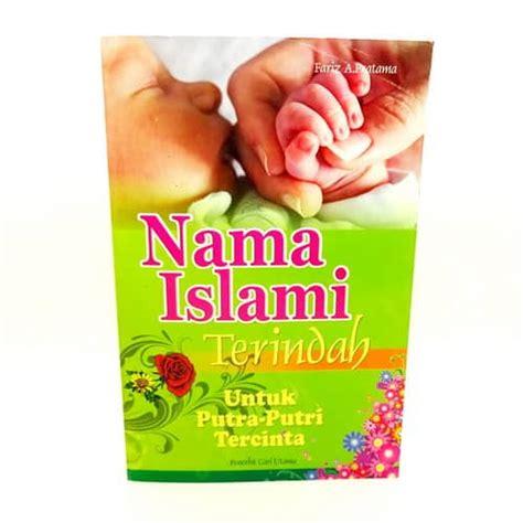 Buku Nama Nama Islami Untuk Putra Putri Anda By Romdoni Muslim S Ag nama bayi islami terindah untuk putra putri tercinta pusaka dunia