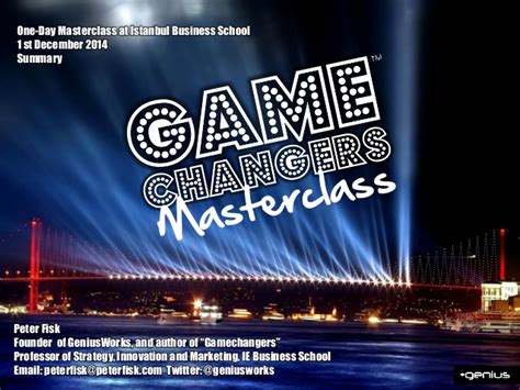 Ie Business School Mba Class Size by Gamechangers Masterclass By Fisk Summary At Ibs 2014