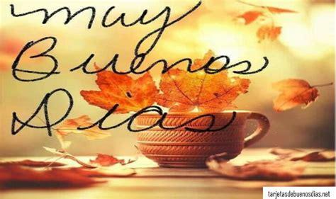 imagenes cristianas de buenos dias para whatsapp hermosas tarjetas de buenos d 237 as cristianas para whatsapp