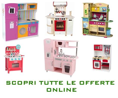 cucine da bambini cucine giocattolo per bambini quali scegliere greenme