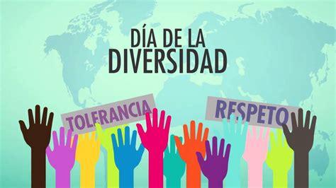 la diversidad de la d 237 a mundial de la diversidad cultural para el di 225 logo y el desarrollo