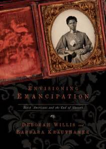 emancipation of a black atheist books envisioning emancipation black americans and the end of