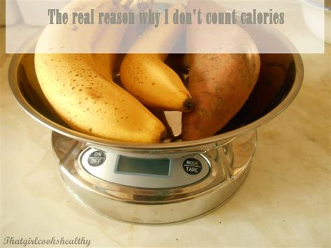 the real reason why i don t count calories that cooks healthy