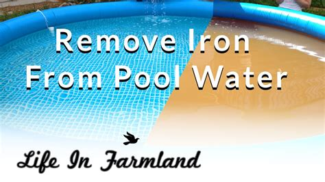 well water in pool how to remove iron rust from pool water well water