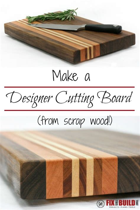 make all from wood how to make a cutting board from any wood fixthisbuildthat