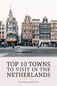 best towns in 10 beautiful towns to visit in the netherlands