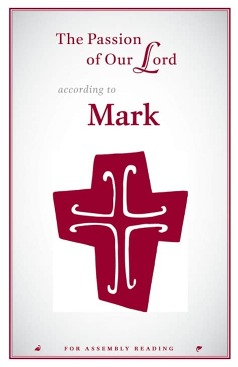 the passion according to the passion of our lord according to mark