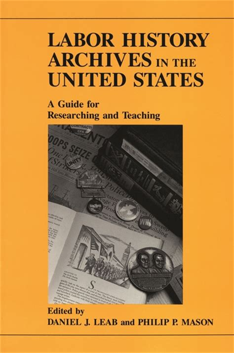 history book united states labor history archives in the united states wayne state