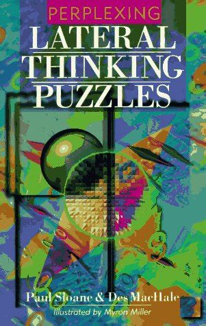 lateral thinking a textbook 0241257549 perplexing lateral thinking puzzles by paul sloane reviews discussion bookclubs lists