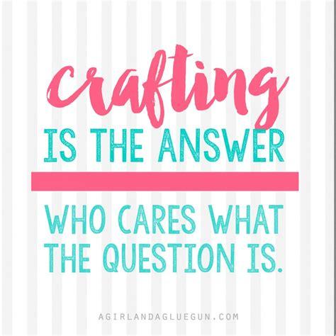 famous craft quotes parryz com