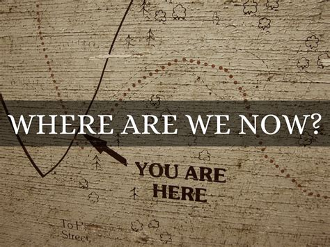 To Where We Are Now We To Where We Ve Been by Where Are We Now Kell Marketing Program