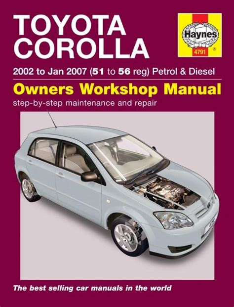 car repair manuals online free 2003 toyota corolla navigation system haynes 4791 workshop repair manual guide toyota corolla 02 07 51 56 reg ebay