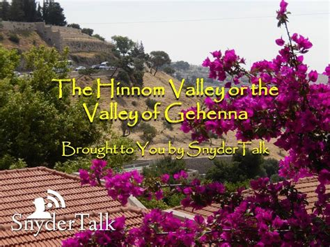 hinnom valley   valley  gehenna youtube