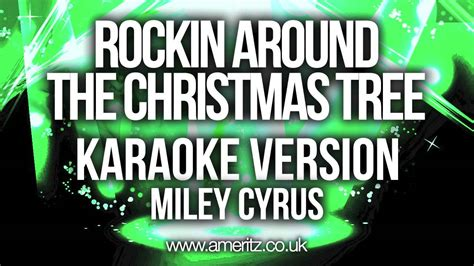 miley cyrus rockin around the christmas tree karaoke
