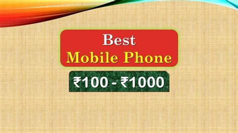 best mobile on the market 8 best mobile phone 1000 rupees in india market