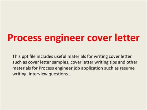 cover letter for process engineer process engineer cover letter