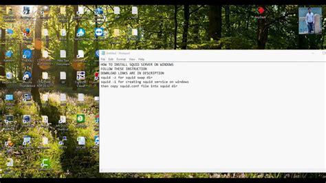 membuat cache youtube di squid windows how to install squid cache proxy server in windows server